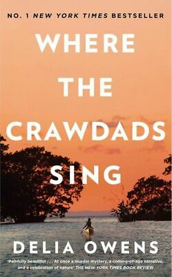Where The Crawdads Sing by Delia Owens (2018, Paperback )