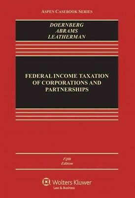Federal Income Taxation of Corporations and Partnerships, Hardcover by Doernb...