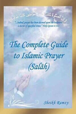The Complete Guide to Islamic Prayer (Salah), Paperback by Ramzy, Sheikh, Bra...
