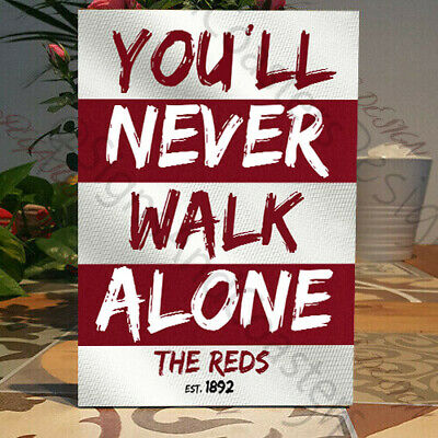 Liverpool Fan, You will Never walk Alone Sign, The Reds, Wooden Plaque