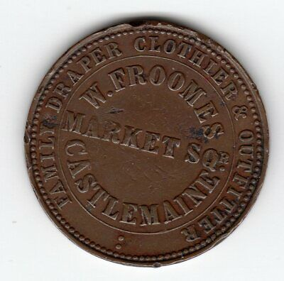 W . Froomes   Castlemaine token 1862   nice example