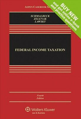 Federal Income Taxation, Hardcover by Schmalbeck, Richard; Zelenak, Lawrence;...