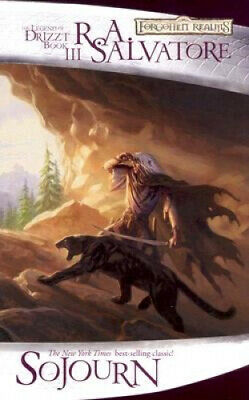 Sojourn (The Legend of Drizzt) by R. a. Salvatore.