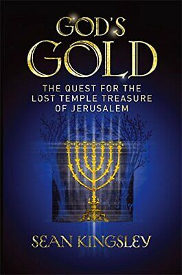 God's Gold: The Quest for the Lost Temple Treasure  by Kingsley, Sean 0719568048
