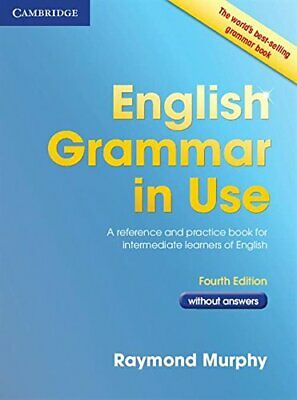 English Grammar in Use Book without Answers: A Reference and  New Paperback Book