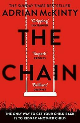 The Chain: The gripping  unique  must-read thriller of the ye New Paperback Book