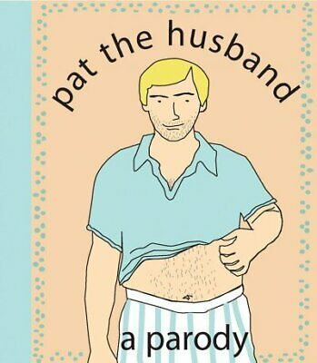 Pat the Husband : A Parody, Paperback by Nelligan, Kate Merrow, Like New Used...