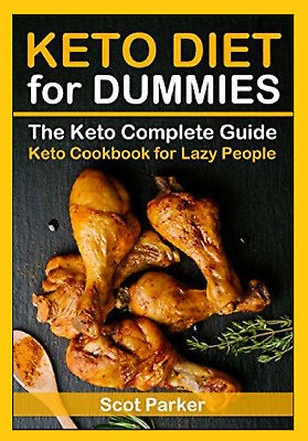 KETO DIET 4 DUMMIES COOKBOOK FOR LAZY PPL Rapid Weight Loss Fat Burning health