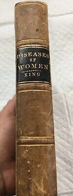 Woman Her Diseases Their Treatment By John King 1867 Ohio. Antique Medical Book