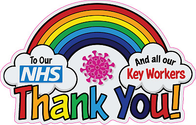 NHS Rainbow Stickers 25/% to NHS Window Car Key Workers Charity Stay safe