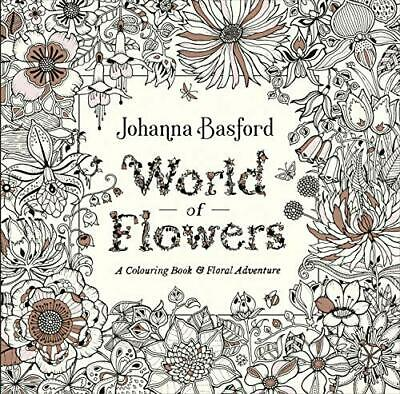 World of Flowers: A Colouring Book and Floral Adventure New Paperback Book