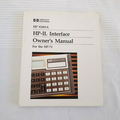 Vintage Owner's Manual for HP-71B Calculator HP-IL Interface 82401A