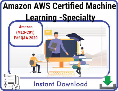 Amazon AWS Certified Machine Learning - Specialty (MLS-C01) Exam Q&A 2020