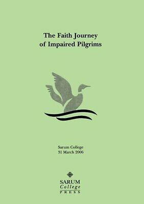 The Faith Journey of Impaired Pilgrims by Eadie, Donald 0955066026 FREE Shipping