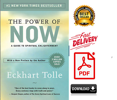 The Power of Now A Guide to Spiritual Enlightenment by Eckhart Tolle [P.D.F]