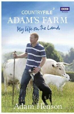 Adam's Farm : My Life on the Land, Hardcover by Henson, Adam, Like New Used, ...