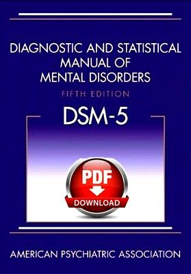 Diagnostic and Statistical Manual of Mental Disorders, 5th Edition: DSM-5 - 2013