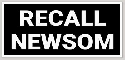 3x6.5 inch Black RECALL NEWSOM Bumper Sticker Decal (anti liberty governor cali