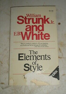The Elements of Style by E. B. White and William, Jr. Strunk (1979, Paperback)