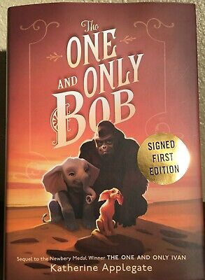 THE ONE AND ONLY BOB by Katherine Applegate (2020, HC/DJ) *SIGNED* 1st/1st *NEW*