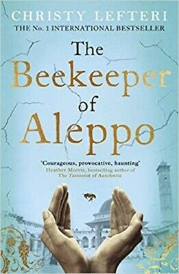 The Beekeeper of Aleppo (Richard & Judy) By Christy Lefteri NEW (Paperback) Book