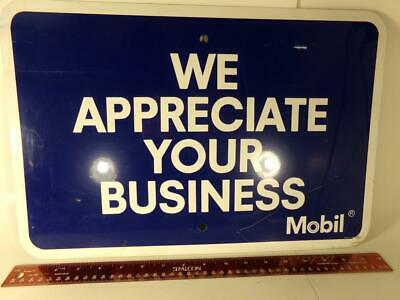 "Vintage Mobil ""WE APPRECIATE YOUR BUSINESS"" Sign 18"" X 12"" Oil Gas Station New"