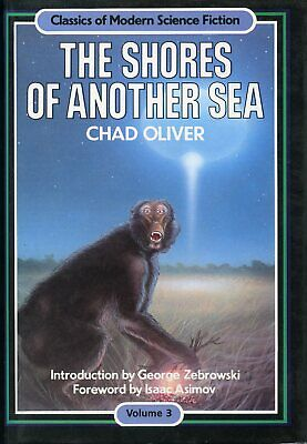 Chad Oliver: The Shores of Another Sea. Hardback 1st