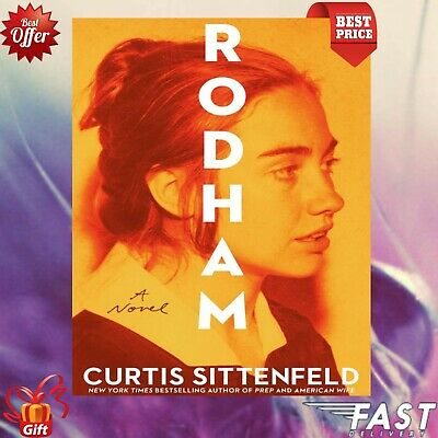 Rodham : a Novel by Curtis Sittenfeld 2020 [P-D-F]