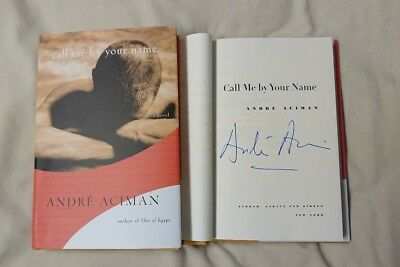Signed Book Call Me by Your Name André Aciman HC DJ Novel Andre CMBYN Movie Rare