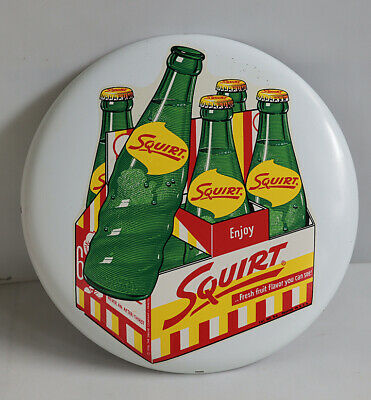 "1958 SQUIRT 6 Pack 12"" Button Sign   soda pop"