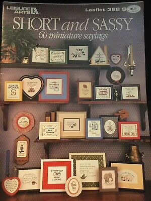 Short And Sassy 60 Miniature Sayings By Leisure Arts Leaflet 388