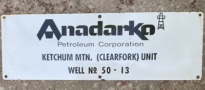 Anadarko Petroleum PORCELAIN Oil/Gas Well Lease Sign - Irion County Texas
