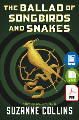 The Ballad of Songbirds and Snakes (A Hunger Games Novel) PDF AND EPUB