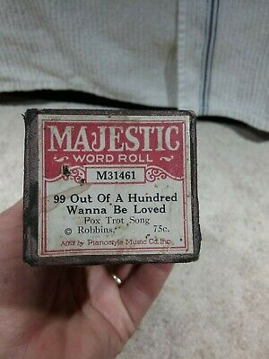 "Antique Majestic Player Piano Roll #M31461 ""99 Out Of A Hundred Wanna Be Loved"""