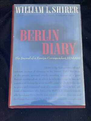 Berlin Diary by William Shirer Signed First Edition  Hardcover in Dust Jacket