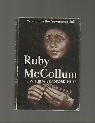Ruby McCollum William Bradford Huie First Edition First Printing Scarce