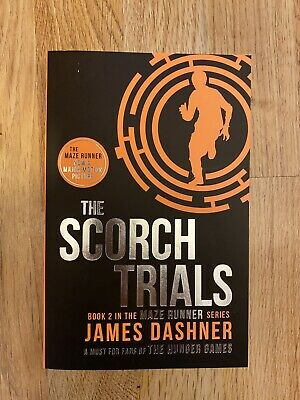 Book 2 In The Maze Runner Series (The Scorch Trials).