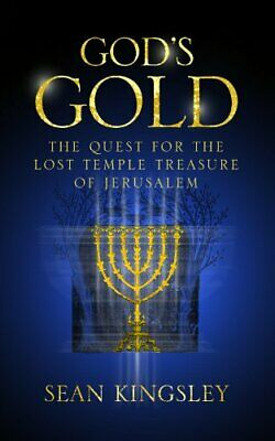 God's Gold: The Quest for the Lost Temple Treasure  by Kingsley, Sean 071956803X