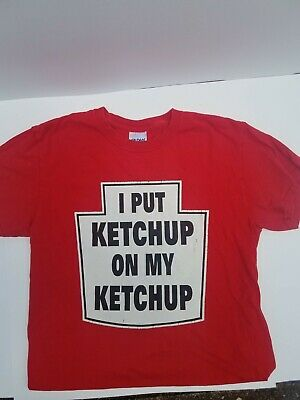 Details about  /I Put Ketchup on My Ketchup Funny T Shirts Regular and Big and Tall Sizes