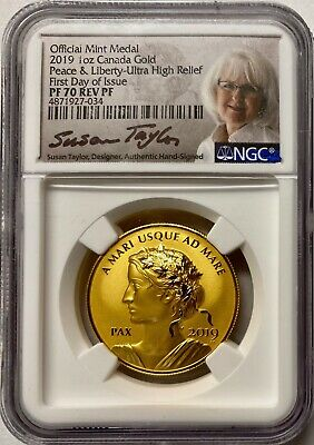 2019 Canada Gold 1 oz Peace & Liberty Ultra High Relief NGC PF70 Rev PF