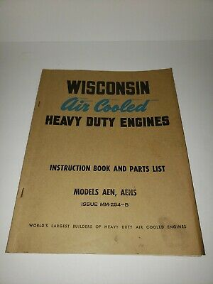 Wisconsin Air Cooled Engine Manual Instruction Book & Parts - Models AEN AENS