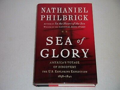 SEA OF GLORY--SIGNED by NATHANIEL PHILBRICK--1ST--HARDCOVER