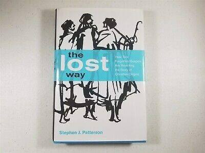 The Lost Way Stephen J. Patterson Hardcover