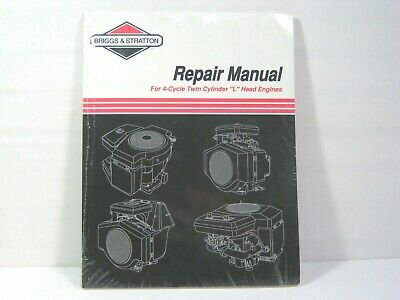"Briggs & Stratton Repair Manual 4-Cycle Twin Cylinder ""L"" Head Engines 271172"