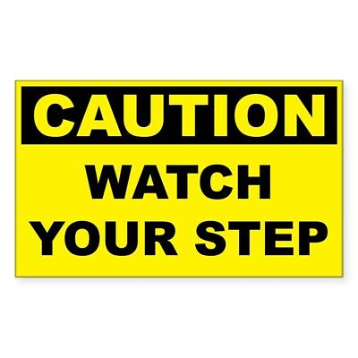 CafePress Caution Watch Your Step Rectangle Bumper Sticker Car Decal (640809315)
