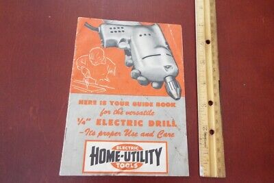 Vintage Home Utility Electric Tools Guide Book Electric Drill Black & Decker