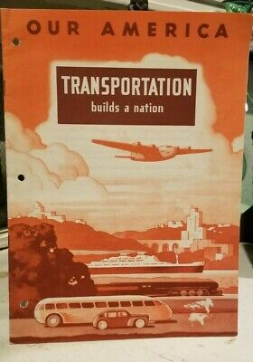1943 Coca Cola ~ Our American Transportation builds a nation ~School Magazine
