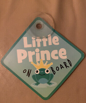 Little Prince On Board Car Safety Sign With Suction Cup by Toys R Us - Preowned