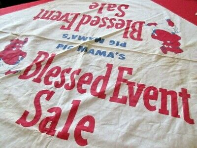 """Vintage Pig Mama's """"Blessed Event Sale"""" Muslin Cloth 38"""" Square Great Graphics"""