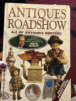 Antiques Roadshow: A-Z of Antiques Hunting (Hardback, 1996, Compiled by TV exper